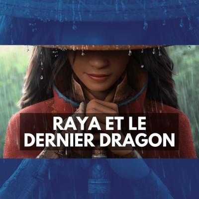 Raya et le dernier dragon ⭐⭐⭐⭐ cover