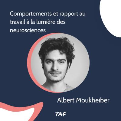 3. Comportements et rapport au travail à la lumière des neurosciences - Albert Moukheiber cover