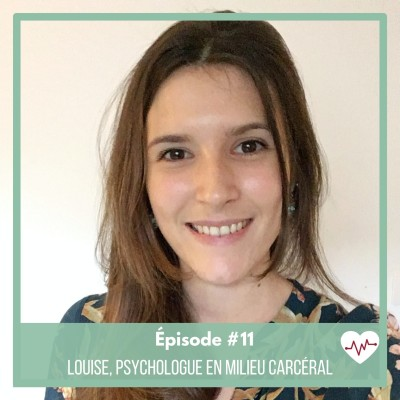 #11 : Louise, psychologue en milieu carcéral cover