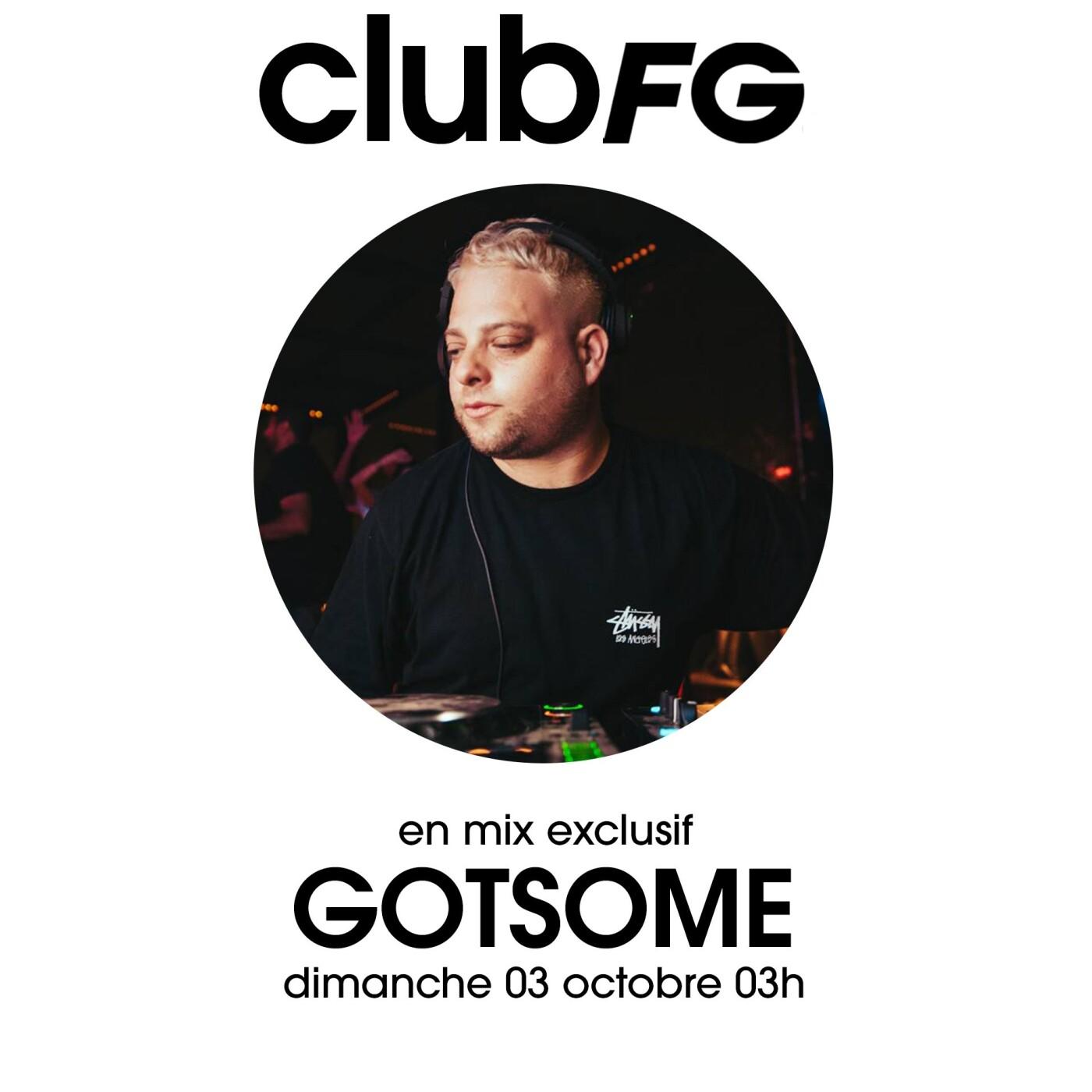 CLUB FG : GOTSOME
