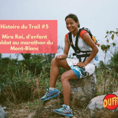 Histoire de trail #5 - Mira Rai, d'enfant soldat au 80 km du Mont-Blanc cover