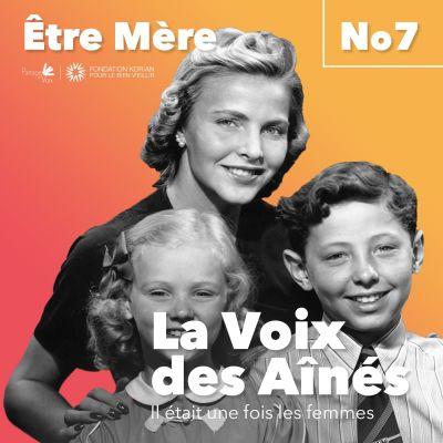 Episode 7 - Être Mère cover