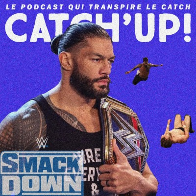 Catch'up! WWE Smackdown du 30 octobre 2020 —  Very bad cousins cover