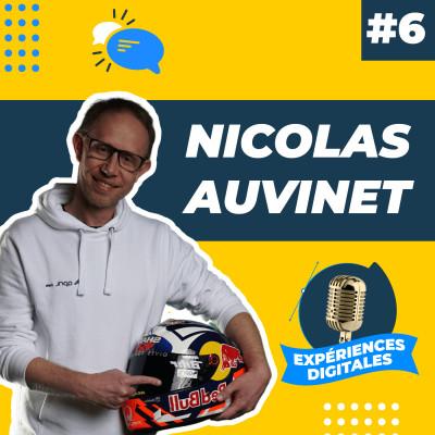Expériences Digitales #6 | Nicolas Auvinet, Directeur digital et E-commerce chez April Moto cover