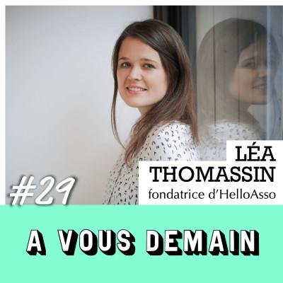 #29 l Léa Thomassin (HelloAsso) : elle a collecté 340 millions d'€ pour 130,000 associations françaises ! cover