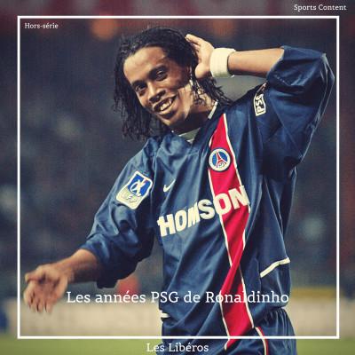 Hors Série : Les années PSG de Ronaldinho (2001-2003) cover