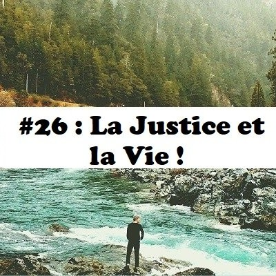 image #26: La Justice et la Vie !