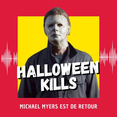 Halloween Kills : Michael Myers est (encore) de retour ! (Venise 2021) cover