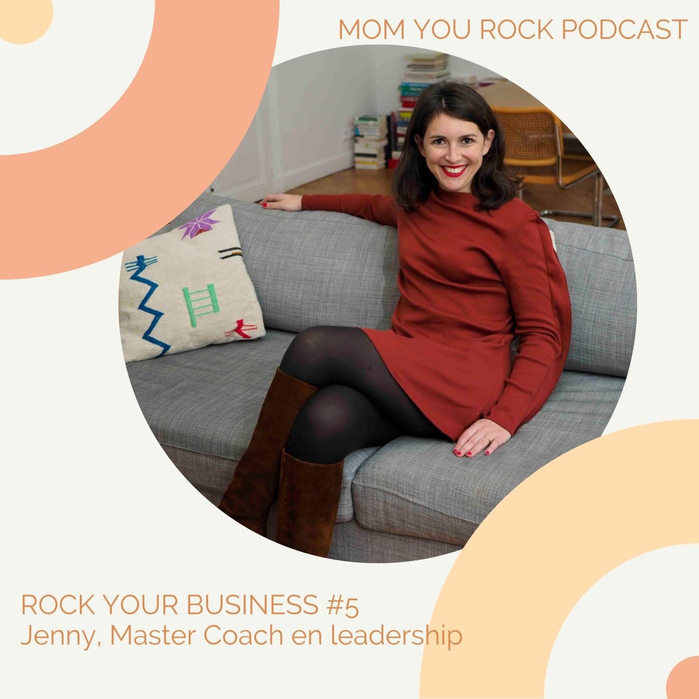RYB #5 : comment gérer nos montagnes russes émotionnelles avec Jenny Chammas