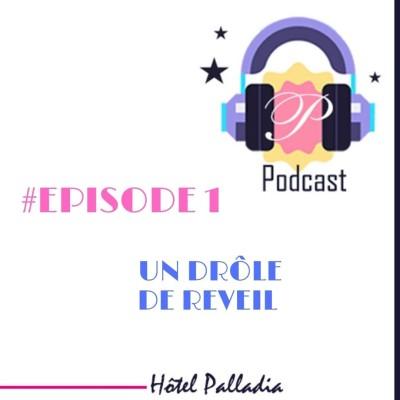 Episode 1 : Un drôle de réveil cover
