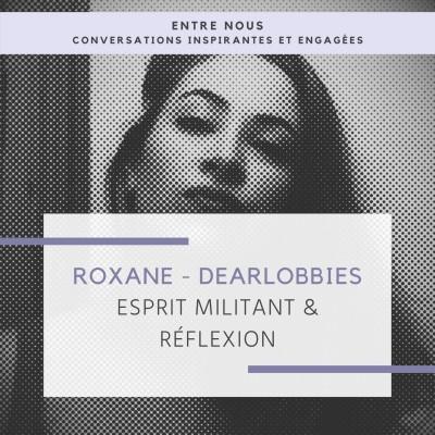 Roxane DearLobbies - Esprit militant & Réflexion cover