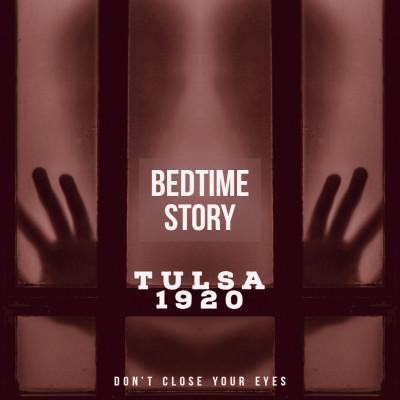 #14 Bonus #03- Bedtime Story 03- Tulsa 1920 cover