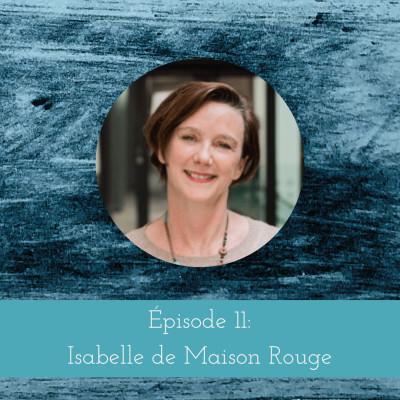 Entretien avec Isabelle de Maison Rouge cover