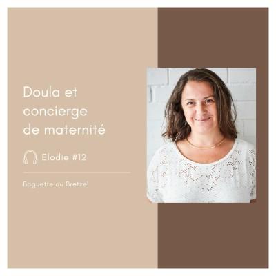 #12 - Elodie, doula et concierge de maternité cover