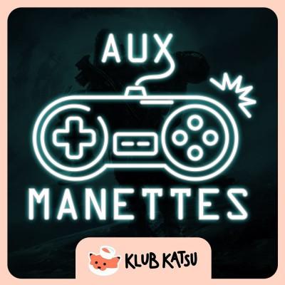 Aux Manettes #10 (feat. Brice of the Wild) - Destiny 2 et ses René-gars sûrs, DBZ Dokkan Battle et son gachaméhaméha cover