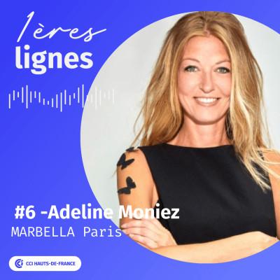 """#6 - Adeline Moniez - """"Fais-le, mais accroche-toi !"""" - Marbella Paris cover"""