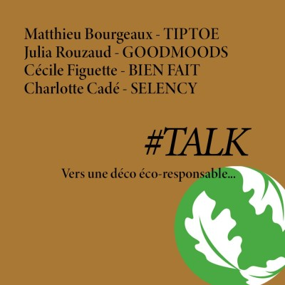 """image #TALK en public """"Vers une déco éco-responsable..."""""""