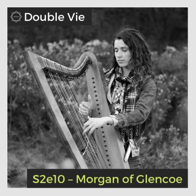 S02e10 — Morgan of Glencoe – Musicienne et Autrice cover