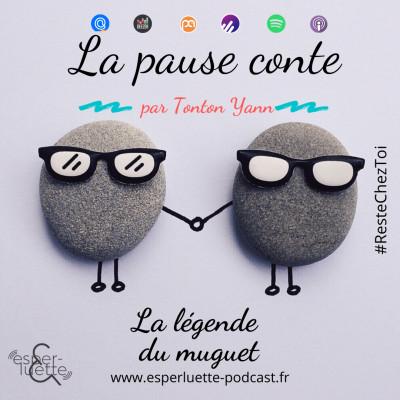La légende du muguet par Tonton Yann - La pause conte #ResteChezToi cover