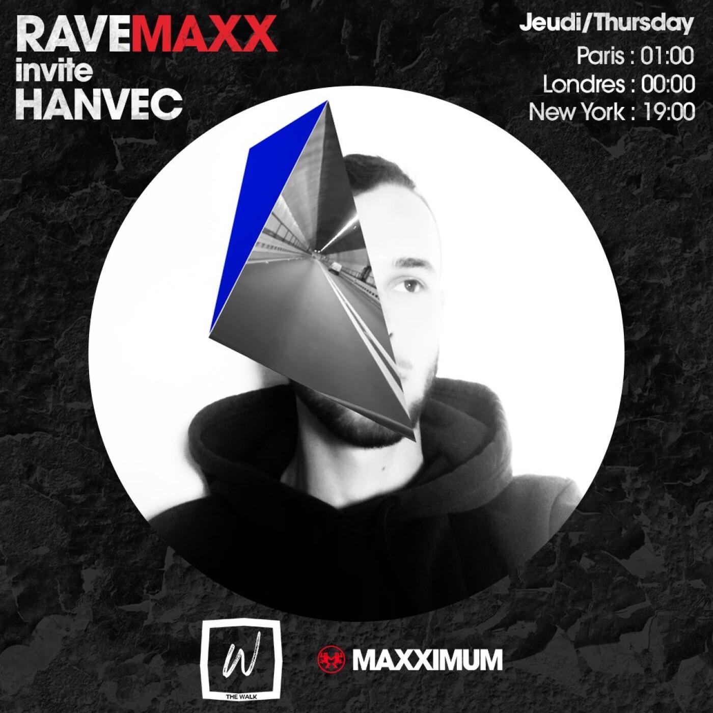 RAVEMAXX : NUIT DUB TECHNO BY THE WALK AVEC HANVEC