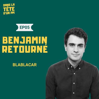 #6 Benjamin Retourné (BlaBlaCar) : le long-terme comme mesure de l'action cover