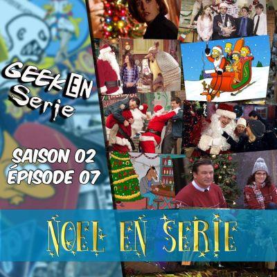 image Geek en série 2X07: Noël en série