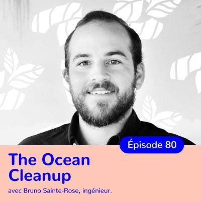 Bruno Sainte-Rose, The Ocean Cleanup, nettoyer les océans grâce à des projets innovants cover
