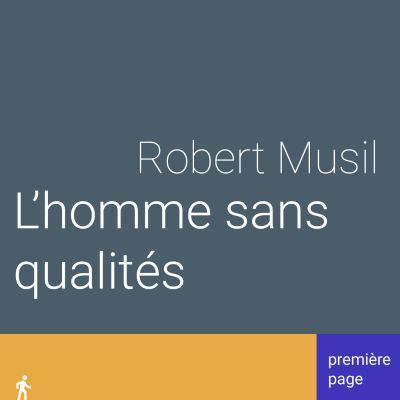 image Première page. L'Homme sans qualités de Robert Musil