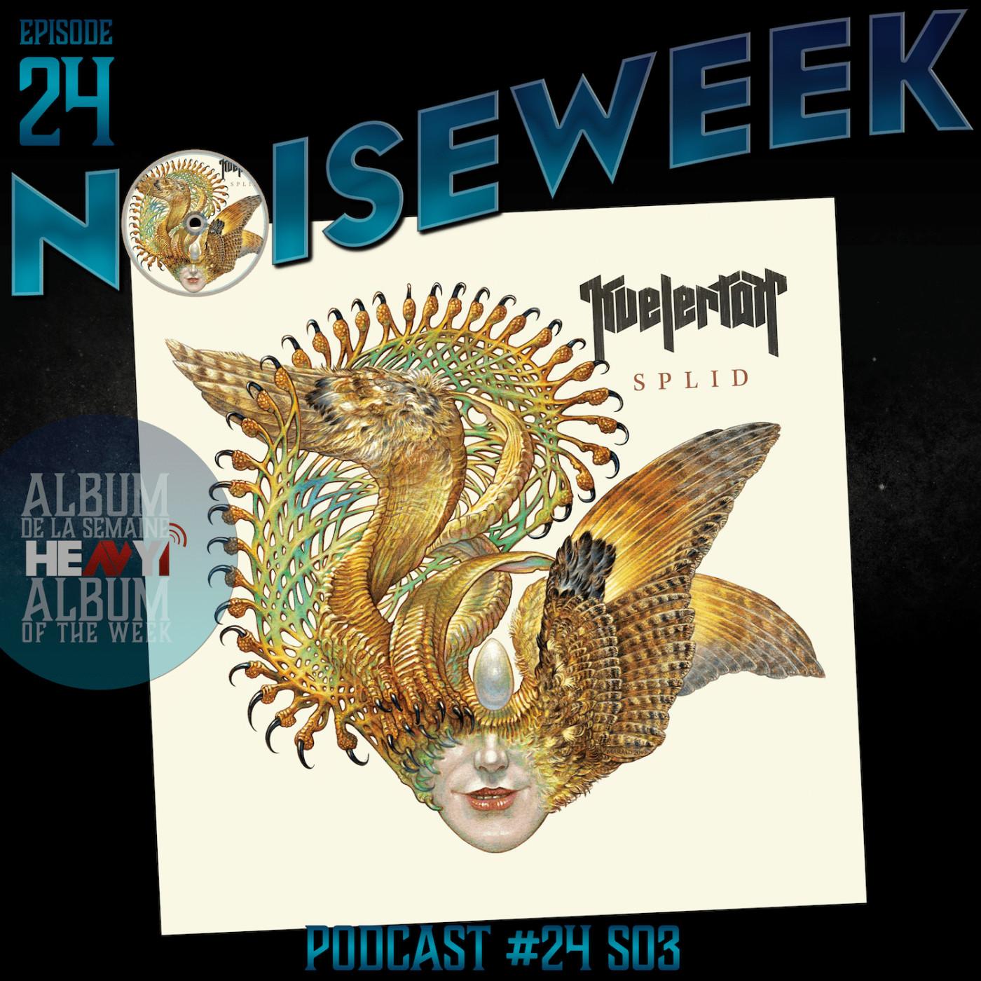 Noiseweek #24 Saison 3