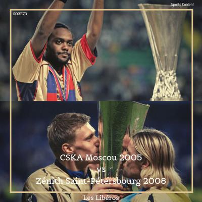 CSKA Moscou 2005 vs Zénith Saint-Pétersbourg 2008 cover