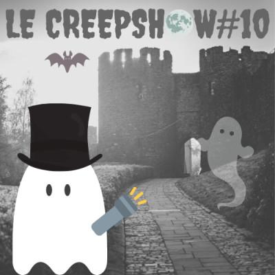 Creepshow 10 : Urbex au Fort Cryst, Mauvais Rêve et Doc Seven