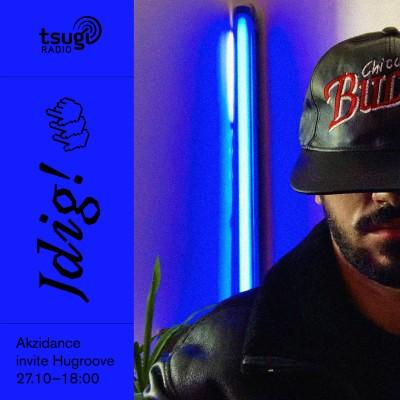 [DJ SET] Jdig! #9 : Akzidance invite Hugroove cover