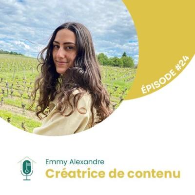#24 - Interview d'experte avec Emmy Alexandre : Créatrice de contenu cover