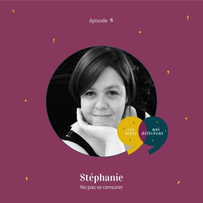 EP8 - Stéphanie, Ne pas se censurer cover