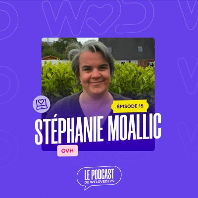 #15 - Stéphanie Moallic - Il ne faut pas paniquer quand ça change cover