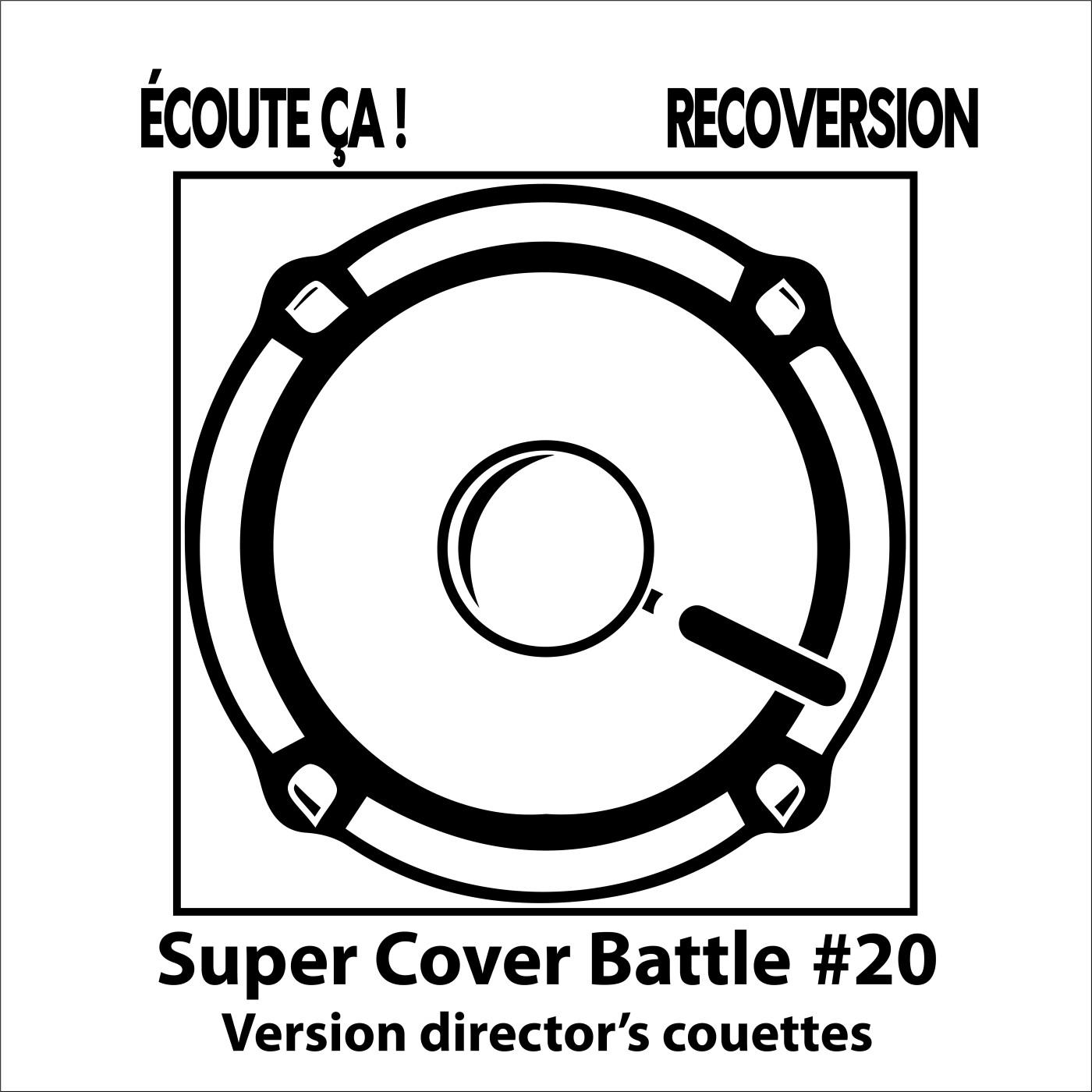 Ep 102 : Super Cover Battle #20 Version director's couettes