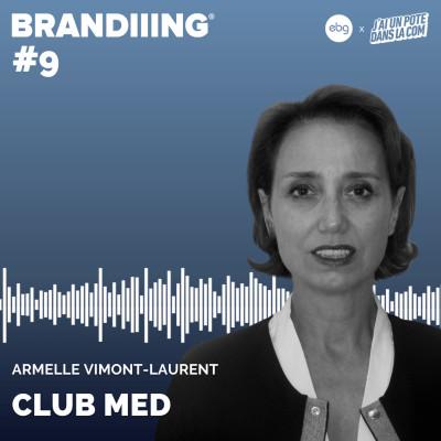 #9 - CLUB MED avec Armelle Vimont-Laurent cover
