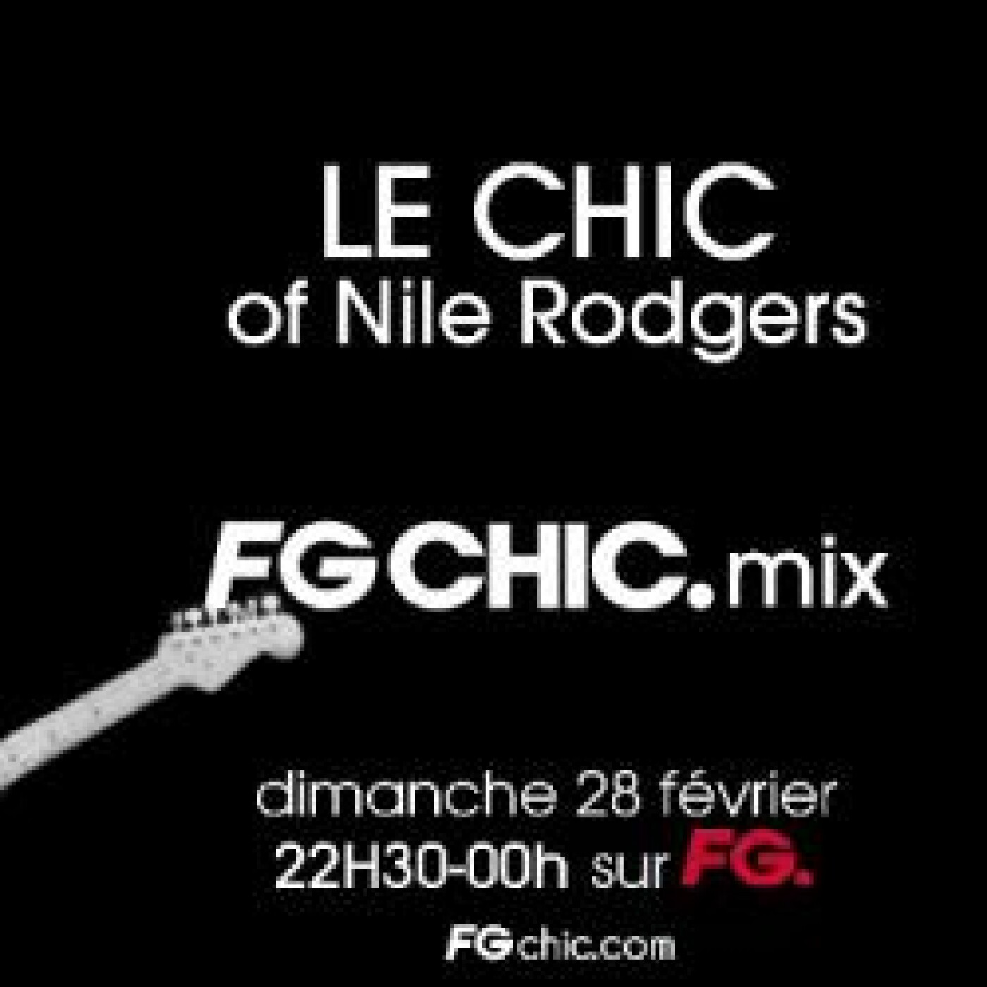 FG CHIC MIX OF NILE RODGERS