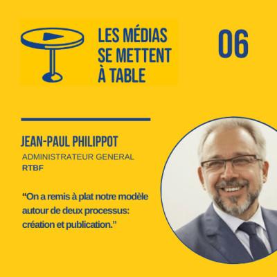 """Jean-Paul Philippot (RTBF) : """"On a remis à plat notre modèle de média autour deux processus: création et publication"""" cover"""