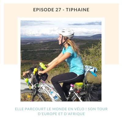 Tiphaine, elle parcourt le monde en vélo ! Son tour d'Europe et d'Afrique cover