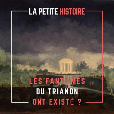 Les Fantômes du Petit Trianon ont-ils existé ? Quelle est cette histoire d'épouvante ? cover
