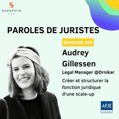 #10 - Audrey Gillessen - Créer et structurer la fonction juridique d'une scale-up cover