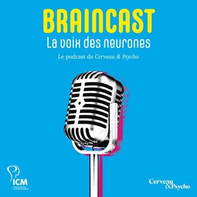 BRAINCAST - La voix des neurones cover