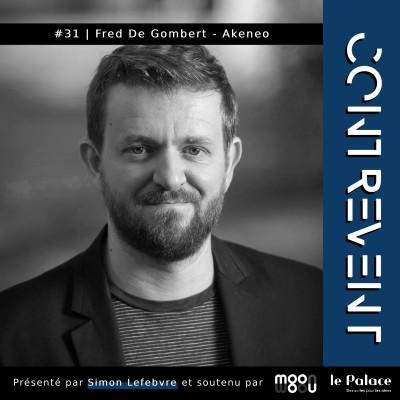 #31 Akeneo - Fred De Gombert - Savoir quand lancer son projet : Maintenant ou jamais ? - cover