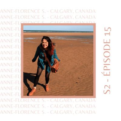 S2E15 - Anne-Florence S. (Canada) : Celle qui était revenue d'expatriation cover