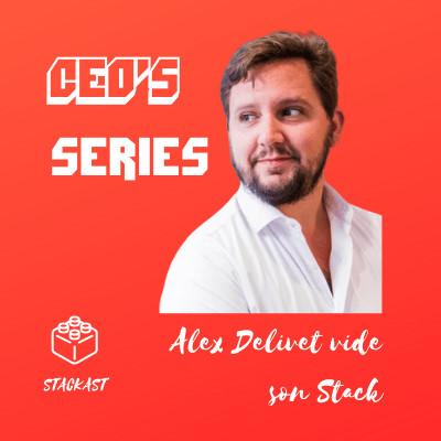 La Stack d'un bootstrapper • Alex Delivet vide son Stack cover
