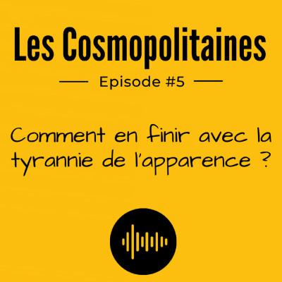 #5 - Comment en finir avec la tyrannie de l'apparence ? cover