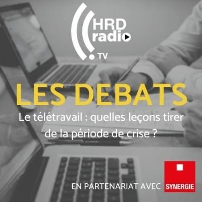 Les débats de HRD Radio.TV - Que pensent les DRH du télétravail ? Quelles leçons tirer de la période de crise ? cover