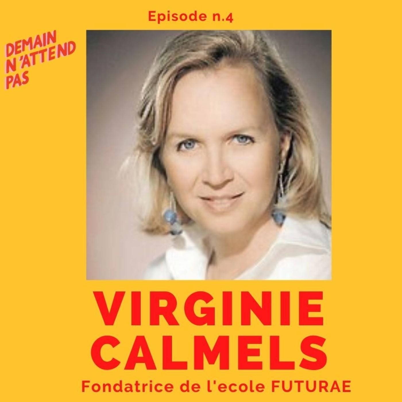 4- Virginie Calmels, fondatrice de Futurae, l'école qui repense le modèle éducatif