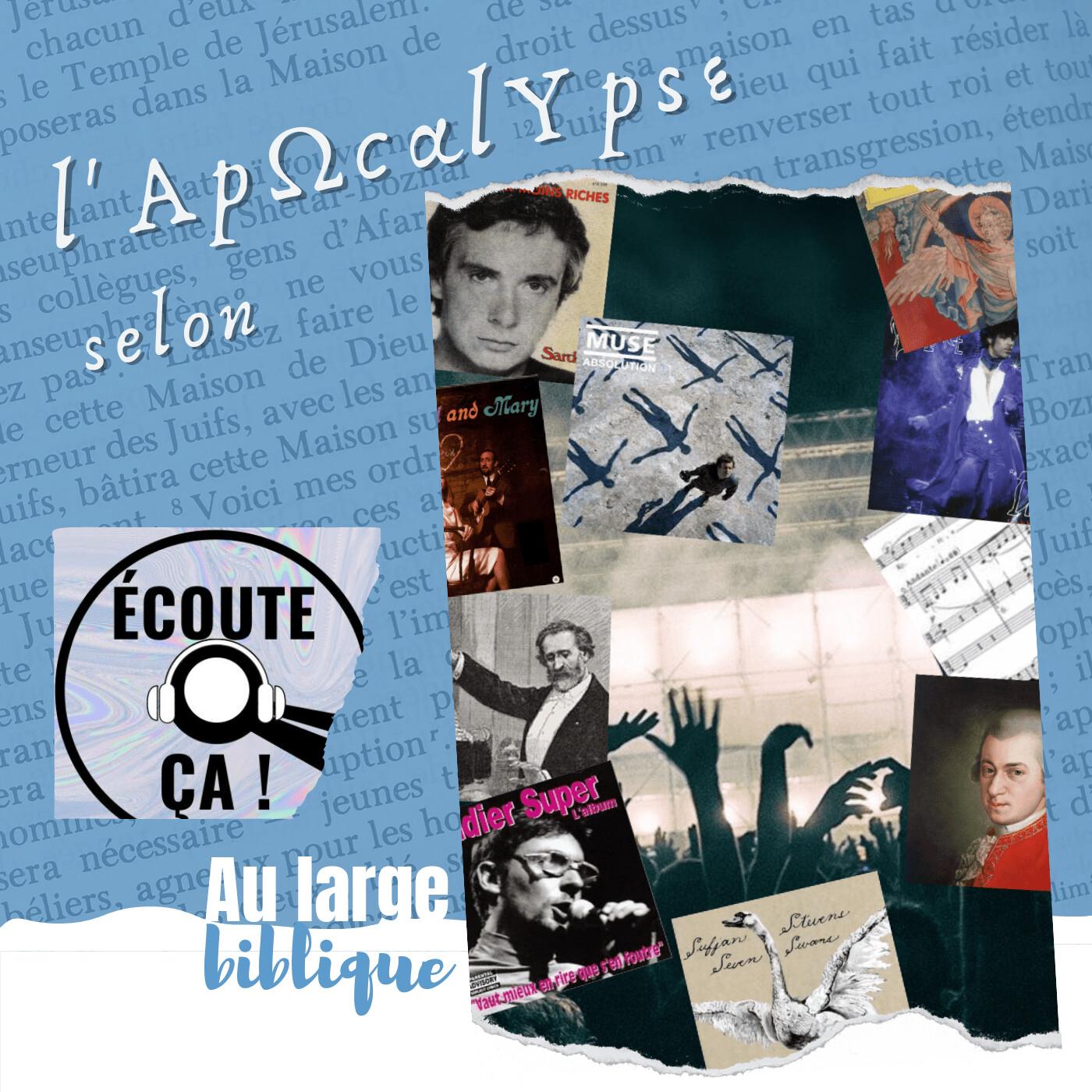 Ep 99 : L'apocalypse en musique (Au large biblique)
